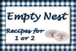 Empty Nest - Recipes for One or Two